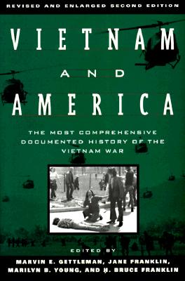 Vietnam and America By Gettleman, Marvin E. (EDT)/ Franklin, Jane/ Young, Marilyn B. (CON)/ Franklin, H. Bruce/ Gettleman, Marvin E.