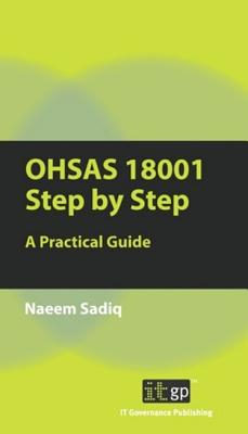 Ohsas 18001 Step by Step By It Governance Publishing (COR)